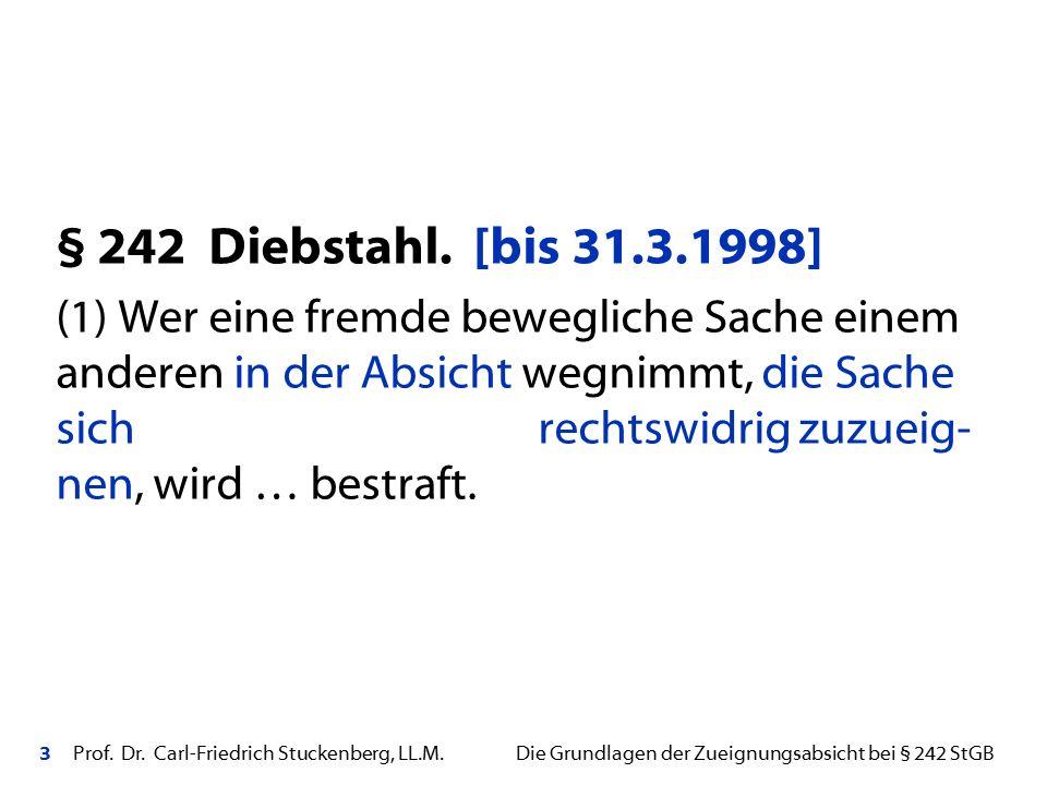§ 242 Diebstahl. [bis 31.3.1998]